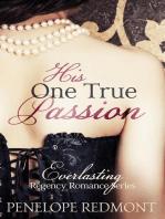His One True Passion