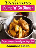 Delicious Dump 'N' Go Dinner