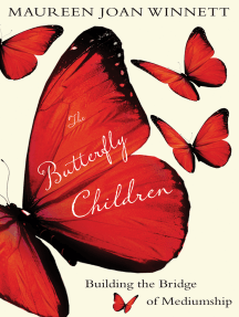 The Butterfly Children: Building the Bridge of Mediumship
