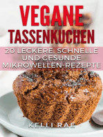 Vegane Tassenkuchen – 20 Leckere, Schnelle und Gesunde Mikrowellen-Rezepte