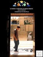 Le chiese e i cristiani in Medio Oriente