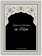 Glaube und Gottesdienst im Islam