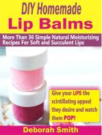 DIY Homemade Lip Balms
