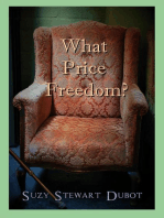 What Price Freedom?