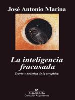 La inteligencia fracasada: Teoría y práctica de la estupidez