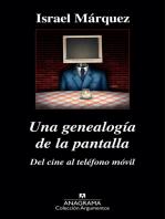 Una genealogía de la pantalla