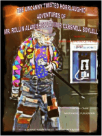 The Uncanny Twisted Horrlaughic Adventures of Mr. Rollin Alawishez Latimer Carswell Boyell