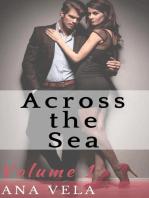 Across the Sea (Volume One)