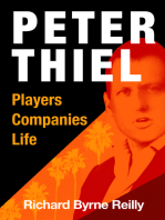 Peter Thiel: Players, Companies, Life