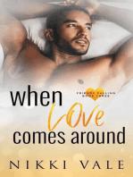 When Love Comes Around