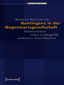 Kontingenz in der Gegenwartsgesellschaft: Dimensionen eines Leitbegriffs moderner Sozialtheorie