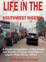 Life in the State of Lagos, Southwest Nigeria