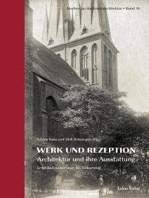 Studien zur Backsteinarchitektur / Werk und Rezeption: Architektur und ihre Ausstattung. Ernst Badstübner zum 80. Geburtstag