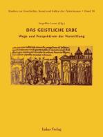 Studien zur Geschichte, Kunst und Kultur der Zisterzienser / Das geistliche Erbe