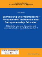 Entwicklung unternehmerischer Persönlichkeit im Rahmen einer Entrepreneurship Education