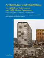Architektur und Städtebau im südlichen Ostseeraum von 1970 bis zur Gegenwart