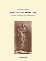 Kunst in Erfurt 1300-1360