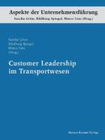 Customer Leadership im Transportwesen