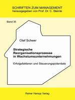 Strategische Reorganisationsprozesse in Wachstumsunternehmungen