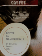Coffee for Neanderthals