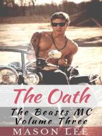 The Oath (The Beasts MC - Volume Three)