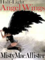 Half-Light, Angel Wings