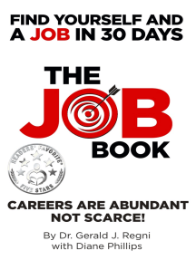 The Job Book: Find Yourself and a Job in 30 Days