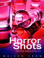 Horror Shots