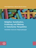 Religiöse Sozialisation, Erziehung und Bildung in historischer Perspektive