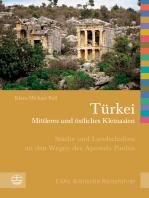 Türkei - Mittleres und östliches Kleinasien