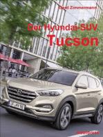 Der Hyundai-SUV Tucson