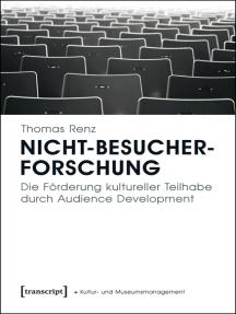 Nicht-Besucherforschung: Die Förderung kultureller Teilhabe durch Audience Development