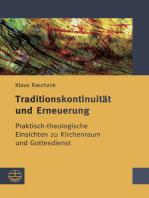 Traditionskontinuität und Erneuerung