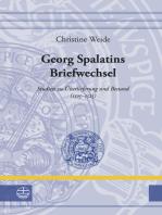 Georg Spalatins Briefwechsel