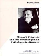 Bljuma V. Zejgarnik und ihre Forschungen zur Pathologie des Denkens