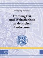 Frömmigkeit und Weltoffenheit im deutschen Raum