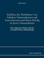 Einfluss des Verhaltens von Inhaber-Unternehmern auf Innovationen und deren Erfolg in ihren Unternehmen