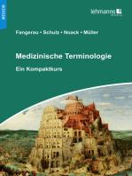 Medizinische Terminologie: Ein Kompaktkurs
