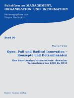 Open, Pull und Radical Innovation – Konzepte und Determinanten