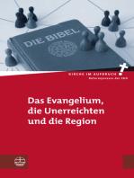 Das Evangelium, die Unerreichten und die Region
