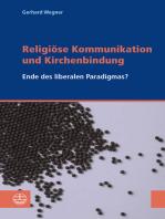 Religiöse Kommunikation und Kirchenbindung