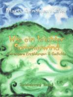Wie ein leichter Sommerwind