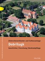 Zisterzienserkloster und Schlossanlage Dobrilugk