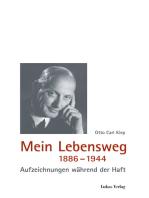 Mein Lebensweg 1886-1944