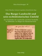 Das Burger Landrecht und sein rechtshistorisches Umfeld