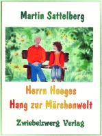 Herrn Hooges Hang zur Märchenwelt