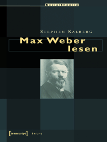 Max Weber lesen
