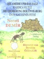 Die Ameise und das Salz & Die Eroberung der Ünye-Burg: Zwei türkische Sagen, geschrieben für Kinder in türkisch und deutsch