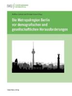 Die Metropolregion Berlin vor demografischen und gesellschaftlichen Herausforderungen