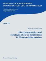 Eintrittsabwehr und strategisches Commitment in Netzwerkindustrien
